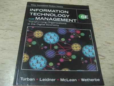 INFORMATION TECHNOLOGY FOR MANAGEMENT(第6版) 作者:Turban、Leidner等附光碟