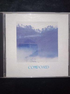 新音樂療法 2 - COMPOSED 鎮靜 - 芮河唱片版 - 保存佳 - 201元起標    R730 輕音樂