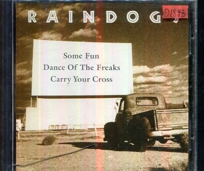 *還有唱片四館* RAINDOGS / SOME FUN DANCE OF THE FREAKS 二手 D1843