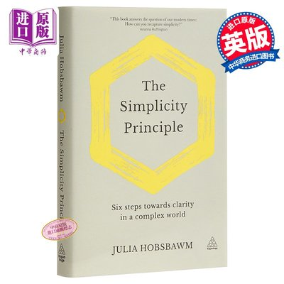 The Simplicity Principle: Six Steps Towards Clarity in a Com