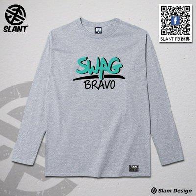 SLANT SWAG字樣T恤 LIVE BRAVO 老司機專屬 成人T恤 潮TEE 柔棉長袖T袖 限量出品
