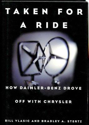 【語宸書店E208/外文書】《Taken for a Ride : How Daimler-Benz Drove off with Chrysler》ISBN:0688173055