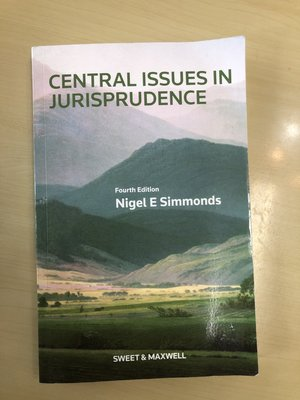 Nigel E Simmonds - Central Issues in Jurisprudence 4th Edition