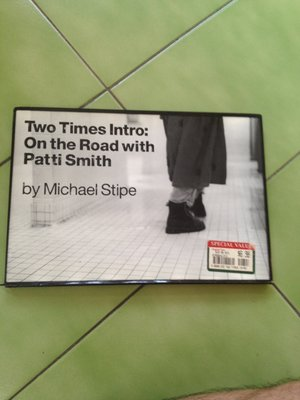 Michael Stipe-Two Times Intro: On the Road with Patti Smith