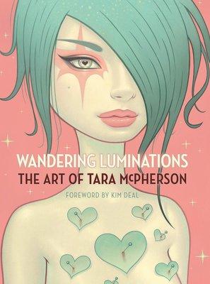 【布魯樂】《代訂中》[美版書籍] 插畫家《Tara McPherson》藝術畫集:Wandering Luminat