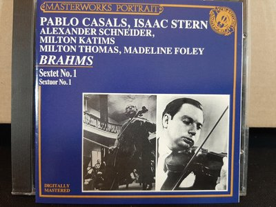 Stern,Casals,Schneide etc,Brahms-S.sextet No.1,史坦,卡薩爾斯,許奈德等人,演繹布拉姆斯-弦樂六重奏第一號,如新。