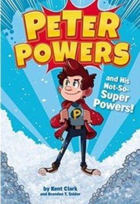 英文讀本 Peter Powers and His Not-So-Super Powers---(一元起標,無底價)