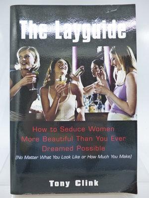 【月界2】The Layguide:How to Seduce Women…_Tony Clink 〖兩性關係〗COV