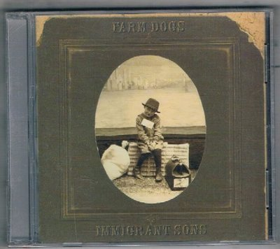 [鑫隆音樂]西洋CD-農場之狗合唱團 Farm Dogs : 移民之子Immigrant Sons {4344310142} /全新