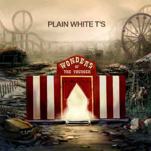 Plain White T's – Wonders Of The Younger