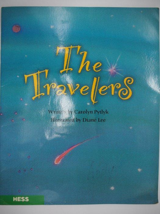 【月界二手書店】The Travelers(絕版)_Carolyn Pytlyk_何嘉仁出版_HESS〖少年童書〗CEV
