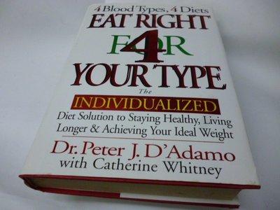 崇倫 《Eat Right 4 Your Type: 正確飲食4您的類型:個性化飲食解決方案保持健康,活得更長,達到理想