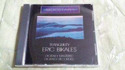 R西洋團(二手CD)ERIC BIKALES~TRANQUILITY~無ifpi