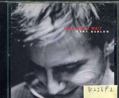 *真音樂* GARY BARLOW / LOVE WON'T WAIT 二手 K23692