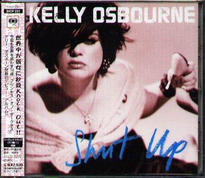 八八 - KELLY OSBOURNE - Shut Up - 日版 - 12Tracks