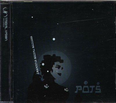 K -  POTS - Creating Social Success - CD P.O.T.S.