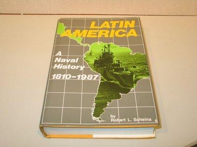 《字遊》*LATIN AMERICA : a naval history 1810-1987 拉丁美洲海軍1987出版
