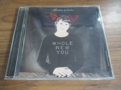 ◎MWM◎【二手CD】Sham Colvin- Whole New You 有歌詞, 片況佳