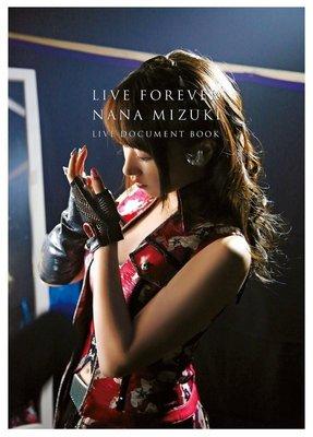 特價預購 寫真限定版 水樹奈奈 LIVE FOREVER-NANA MIZUKI LIVE DOCUMENT (日版)