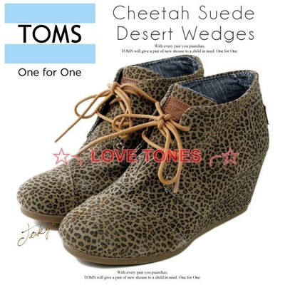 ☆╮LOVE TONES╭☆美國正品TOMS鞋『免運』Cheetah Desert Wedges 豹紋短靴 秋冬預購款