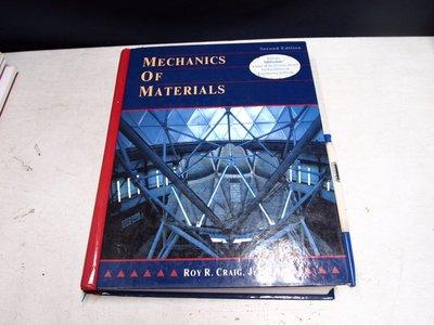 【考試院二手書】《MECHANICS OF MATERIALS》ROY R. CRAIG Jr│七成新 (B11Z62)