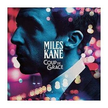合友唱片 邁爾斯肯恩 Miles Kane / 優雅一擊 Coup de Grace CD