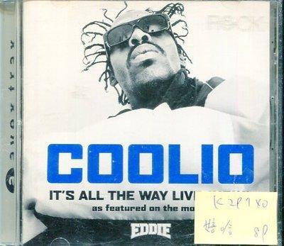 *真音樂* COOLIO / IT'S ALL THE WAY LIVE NOW 二手 K29740
