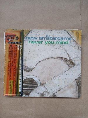 西洋團體/(絕版)The New Amsterdams-Never You Mind