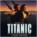 """(收藏電影原聲帶)~""""BACK TO TITANIC 電影原聲帶(精裝版)""""~正版CD~(九成新)~"""