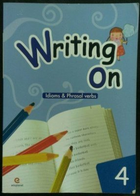 愛寶貝~~~Writing On4-Idioms&Phrasal verbs