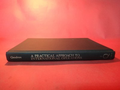 【愛悅二手書坊 11-33】Practical Approach to International Operations