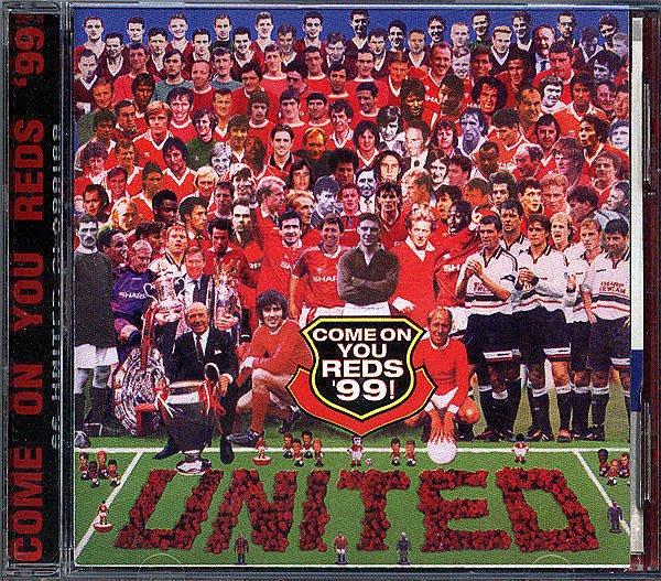 【塵封音樂盒】曼徹斯特聯隊特輯 Come On You Reds '99!
