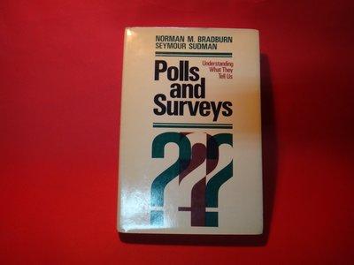 【愛悅二手書坊 15-38】Polls and Surveys