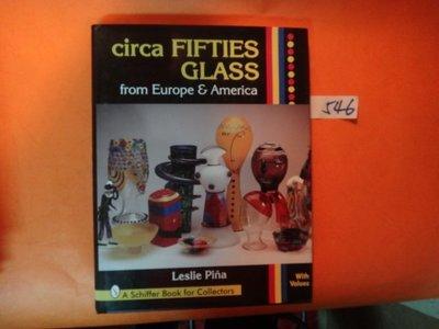 【愛悅二手書坊 04-41】circa FIFTIES GLASS from Europe & America