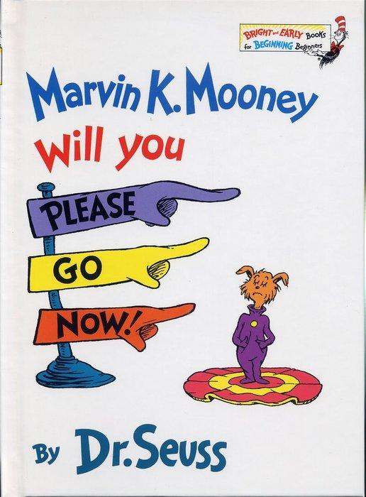 *小貝比的家*MARVIN K. MOONEY WILL YOU PLEASE GO NOW!/精裝/3~6歲/中秋節