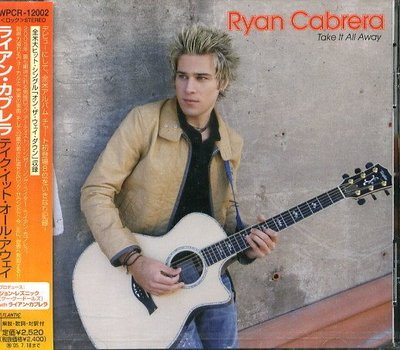 (甲上唱片) Ryan Cabrera - Take It All Away - 日版+1BONUS