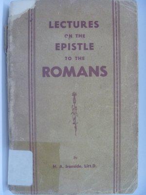 【月界】LECTURES on the EPISTLE to the ROMANS_Ironside 〖宗教〗CHF