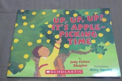 【彩虹小館mm】英文童書~UP,UP,UP! IT'S APPLE-PICKING TIME_SCHOLASTIC