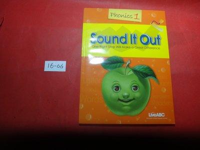 【愛悅二手書坊 16-06】Sound It Out    Phonics1   LiveABC(內附光碟/封面為橘色)