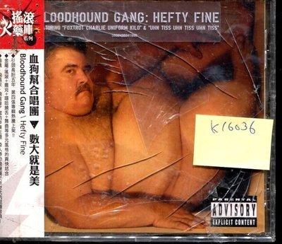 *真音樂* BLOODHOUND GANG / HEFTY FINE 全新 K16036 (外殼破)