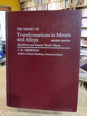 店T《 321書巿》The Theory of Transformations in Metals and Alloys