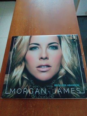 Morgan James 摩根詹姆絲  Reckless Abandon  專輯CD  99.99新