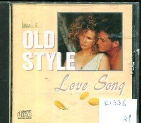 *愛樂二館* OLD STYLE LOVE SONG 二手 K1336
