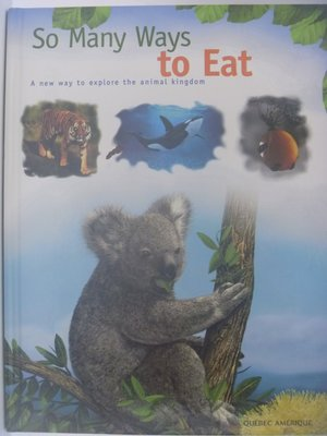 【月界二手書店】So Many Ways to Eat_...Animal Kindom〖少年童書〗AHZ