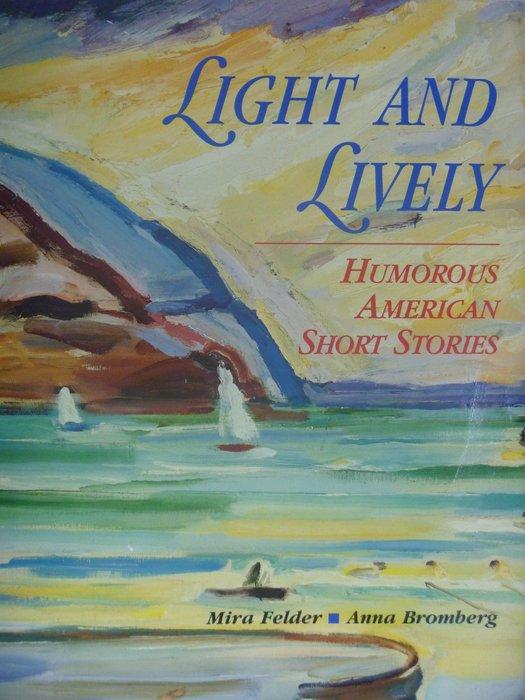 月界】Light and Lively:Humorous American Stories原價1914〖大學文學〗ABB