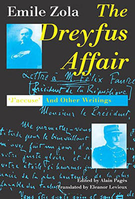 "左拉:德雷福斯案件 英文原版 The Dreyfus Affair: ""J`Accuse"" and Other Writ"