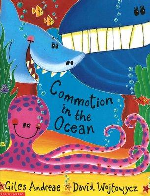 *小貝比的家*COMMOTION IN THE OCEAN/平裝/3~6歲/海洋教育