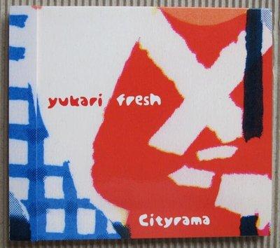 Escalator Records presents yukari fresh / cityrama