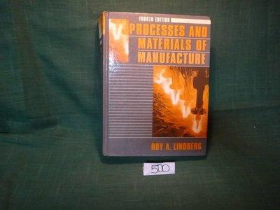 【愛悅二手書坊 11-21】Processes And Materials of Manufacturing
