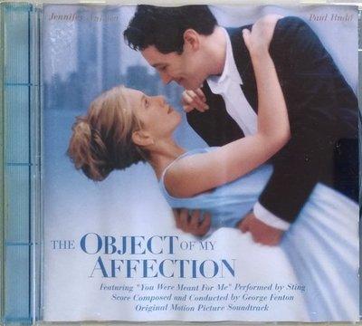 《絕版專賣》欲擒故縱 / The Object Of My Affection 電影原聲帶 (歐版.受潮)